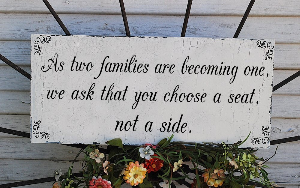 Choose A Seat Not A Side Wedding Signs Wedding Decorations ONE