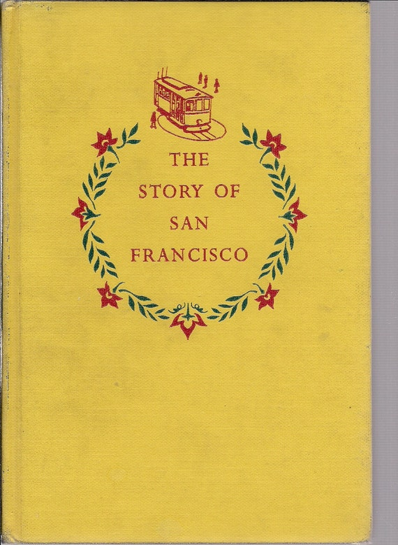 1955 Landmark Book - The Story of San Francisco