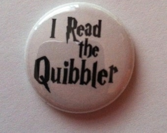 Harry Potter I read the quibbler 1 inch button