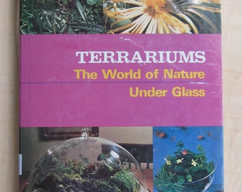 Terrariums: The World of Nature Under Glass 1973 Vintage Antique by Glenn Lewis