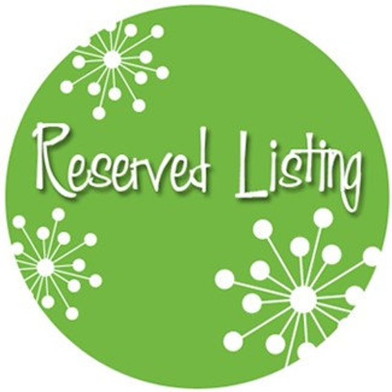 Reserved listing Deeelovely1680