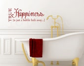 BATHROOM  VINYL - true happiness - Bathroom Decal - decor