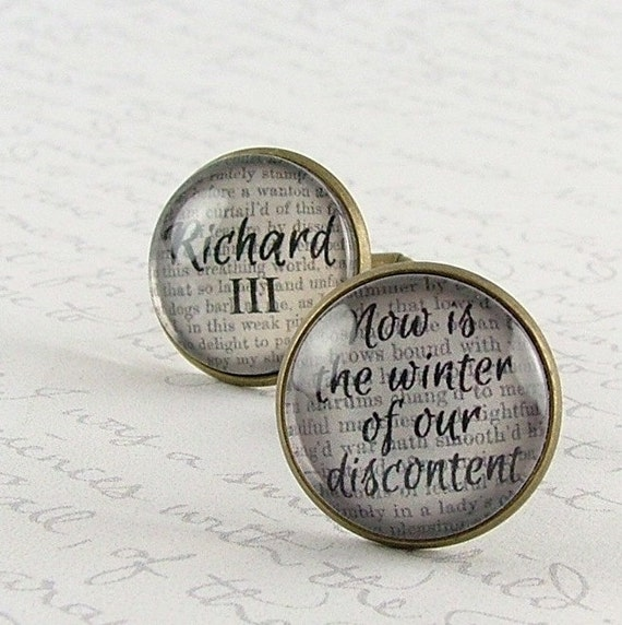 SALE - Shakespeare Cuff Links - Richard III Quote - Now is the winter of our discontent