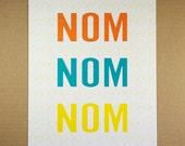 8X10 Recycled Art Print - Nom Nom Nom