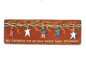 Country Liberty Hand Painted Wooden Sign 359