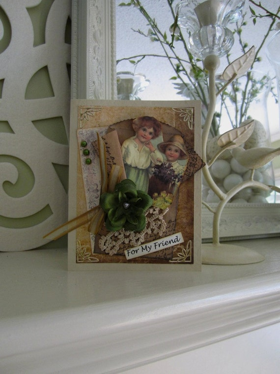 Friendship Card - Victorian Card - Card for Friend - Vintage Style Card