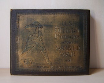U.S. Official Pictures of the World War, Volume II - Army and Navy Union USA - Illustrated Hardcover