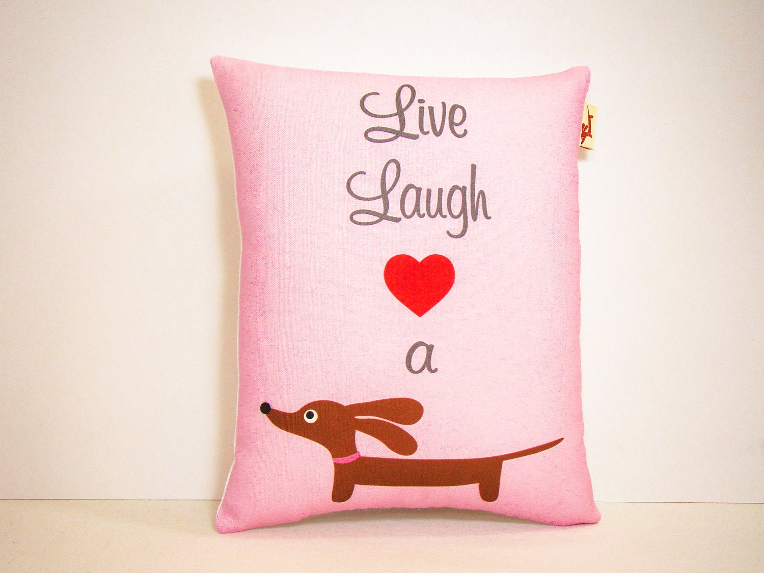 Dachshund Home Decor Dachshund Wiener Dog Pillow Live Laugh Love A Doxie Pink