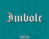 Imbolc - Creating New Pagan Family Traditions
