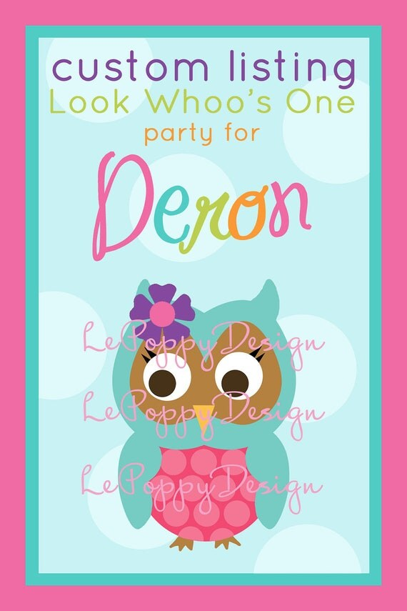 Reserved For Deron - Look Whooo's One - Custom Party Package