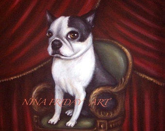 ROYALTY a Boston Terrier in Victorian setting lowbrow giclee PRINT by Nina Friday
