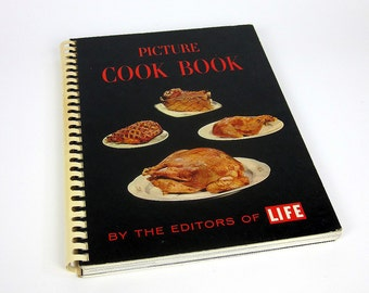 Time Life Picture Cook Book 1963 / Eames Era Kitchen Decor and Party Ideas