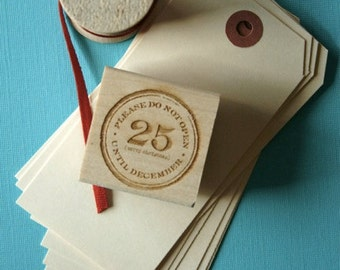 Christmas Themed Wood Mounted 1.5 Inch Red Rubber Stamp with Engraved Top - Please Do Not Open Until December 25 Merry Christmas