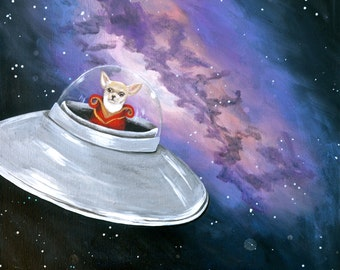 flying saucer chihuahua outer space PRINT of original painting