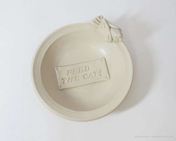 Feed the Cat - Cat Food Bowl - ready to ship - Birdy Cat Tested and Approved  Food Dish