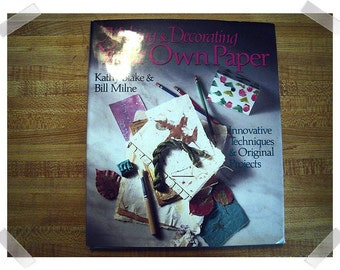 Making & Decorating Your Own Paper/Hardcover Craft Book/1994**