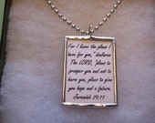 Jeremiah 29 11 For I know the plans I have for you Soldered Art Glass Pendant