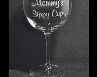 Mommy's Sippy Cup Etched Wine Glass for Shower Gift for Mothers, Moms, Grandmother, by Jackglass on Etsy