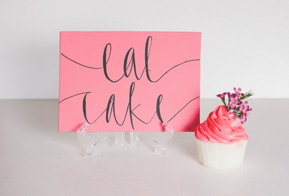 pink calligraphy cake sign // five by seven