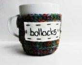 Funny coffee mug cozy tea cup Bollocks blue red green crochet handmade cover