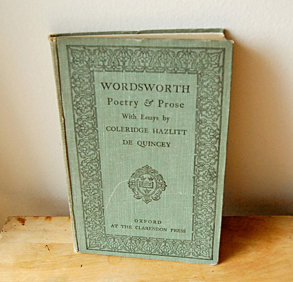 Antique Green Oxford Book of William Wordsworth Poetry and Prose from 1921.