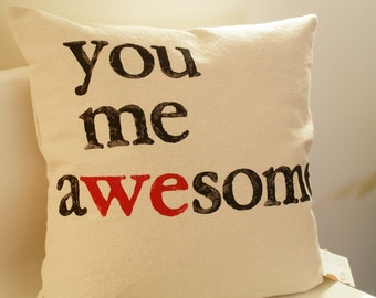 SALE - You Me Awesome - Modern Hand Stamped Pillow Cover - Wedding Pillow Cover - Black Beige and Red
