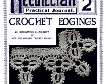 Needlecraft Practical Journal (15) c.1901 - Vintage Crochet Edgings Patterns