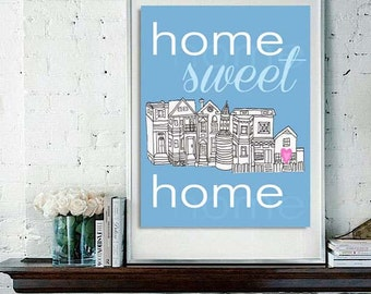 Digital Print Home Sweet Home Illustration, Handrawn, Colors Customizable, Multiple Sizes to Choose From