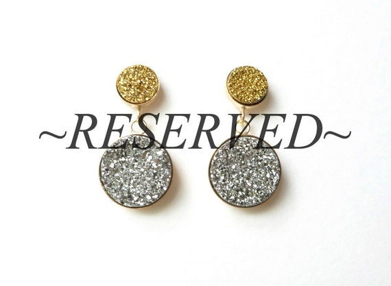 RESERVED For Lauren - Gold and Silver Titanium Druzy Goldfilled Earrings
