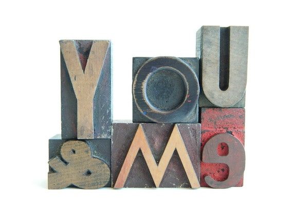 Vintage Wood Letterpress Type  You and Me