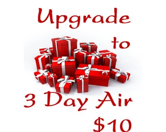 Upgrade Shipping to 3 Day Air