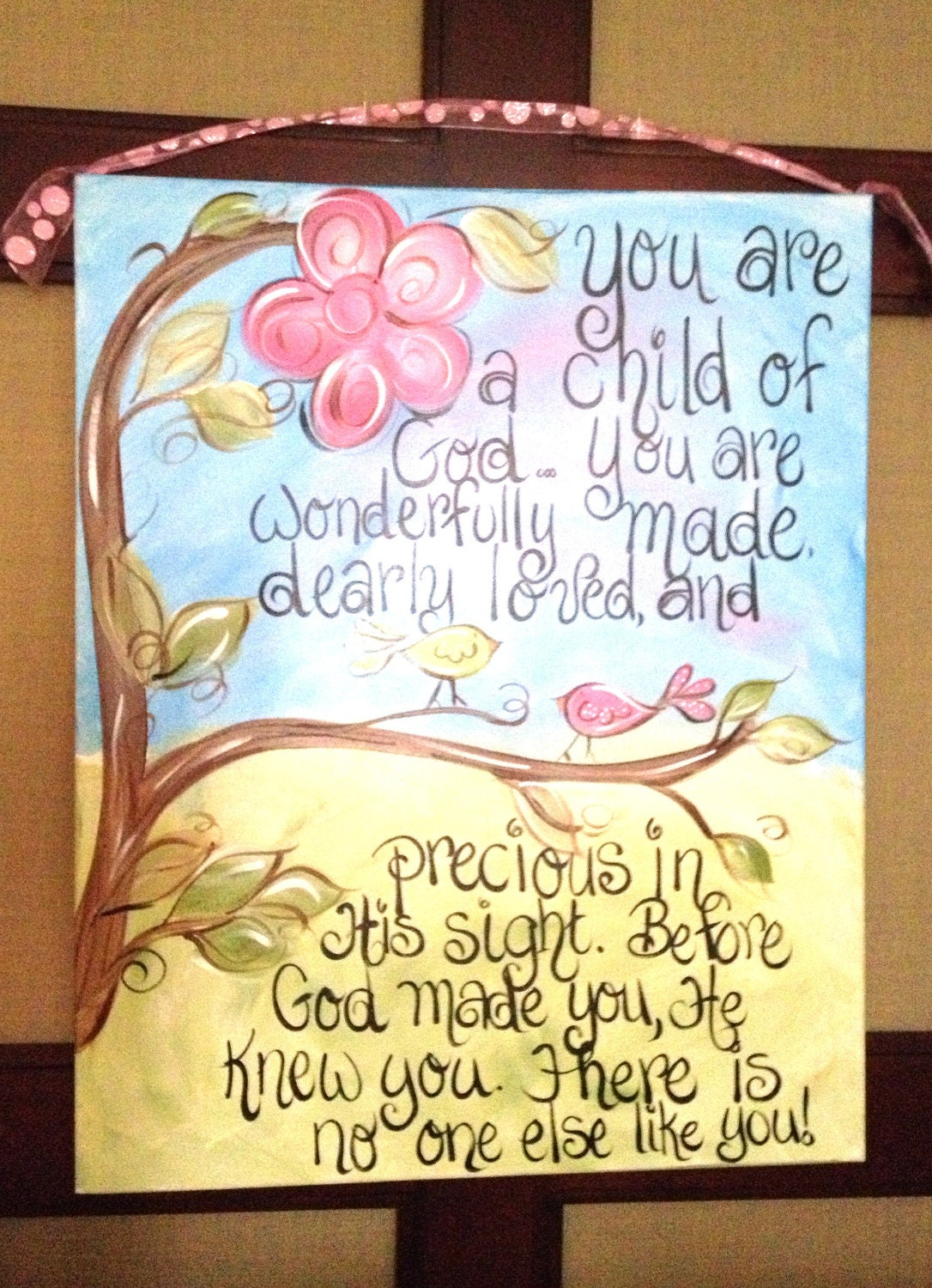 you are a child of god had painted on canvas