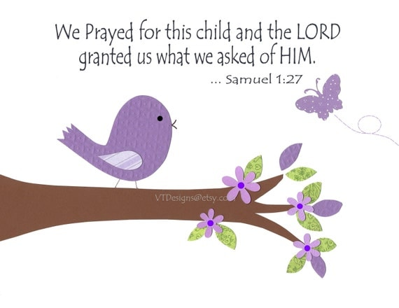 Baptism Gift, Christian Nursery Decor,Baby Girl Nursery, Purple, Bird, Verse, We Prayed for This Child, 8x10 Print