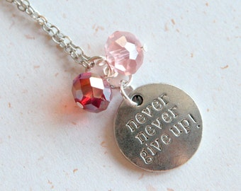 Never Give Up Necklace (N310)