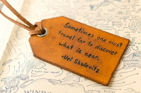 Travel Leather Luggage Tag, Custom Leather Tag, Personalized Luggage Tag, Travel Far to Discover What is Near- Hand Carved Leather Luggage