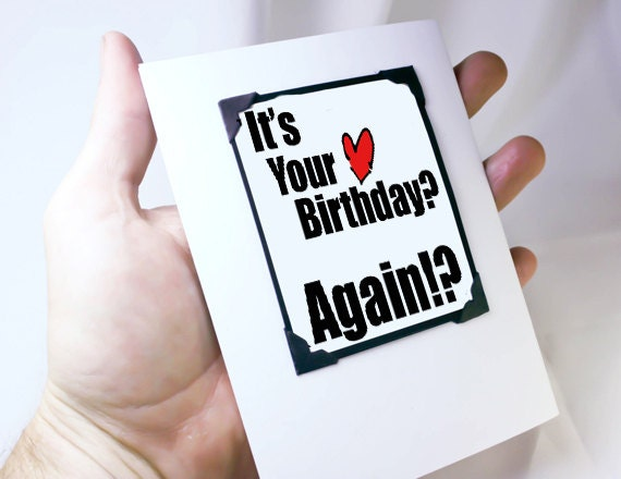 Birthday Card - Funny Birthday Card with Gift Magnet - Black and White Birthday Magnet Card- Getting Older Birthday Card. MT141