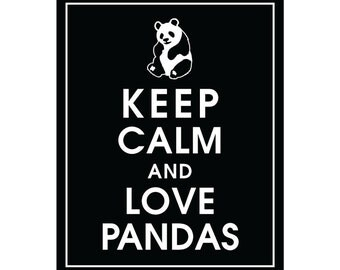 Keep Calm and LOVE PANDAS - Art Print (Featured in Black) Keep Calm Art Prints and Posters