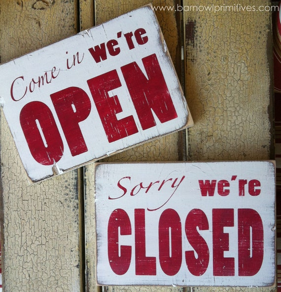 Come In We're Open / Sorry We're Closed Heavily Distressed Sign - Pick Your Color