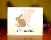 I Heart Mom - Mama and Baby Bunnies New Baby or Mom's Birthday Card (100% Recycled Paper)