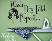 Vinyl Wall Sticker Decal Art, Wash Dry Fold Repeat
