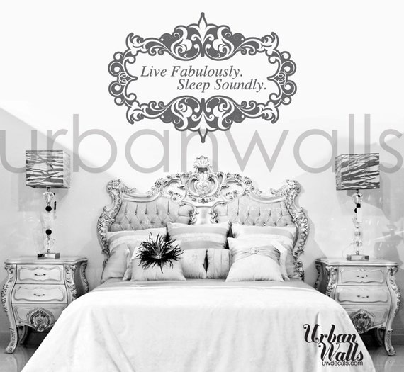 Live Fabulously.. Sleep Soundly