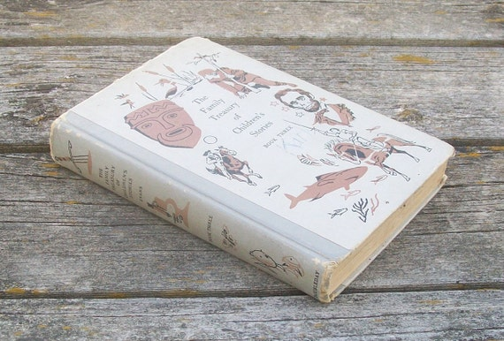 Vintage The Family Treasury of Childrens Stories Book Three 1956