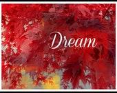 Dream - Red Modern Home Decor - Modern Original Print - Altered Print - Red Leaves - 8 x 10 print