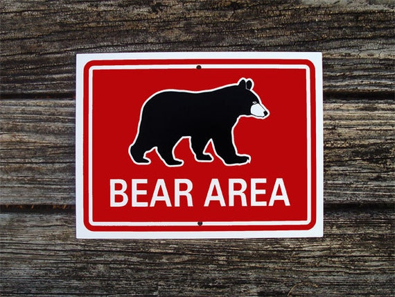 Bear Area Sign 9x12 inches Aluminum Hiking Trail Sign