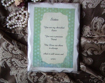Sister Inspirational Sign with Original Poem, shabby antiqued white, distressed, green