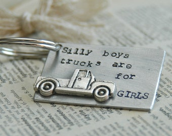 Hand Stamped Truck Keyring - Silly Boys Trucks Are For Girls By Inspired Jewelry Designs