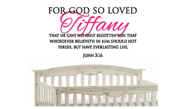 Custom Nursery Decal For God so Loved Your Child John 3:16 Bible Verse Vinyl Wall Decal