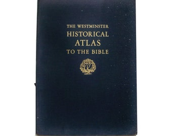 The Westminster Historical Atlas To the Bible 1945