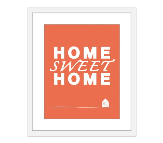 Home Sweet Home - Art Print- Wall Art - Coral- Nectarine - Under 20