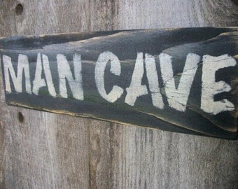 Man Cave Sign Black Distressed  Rustic Primitive Wood Large Wall Hanging Fathers Day Dad Sign